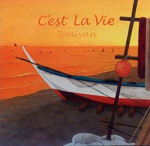 画像1: C'est La Vie (セ・ラ・ヴィ)  /  Temiyan